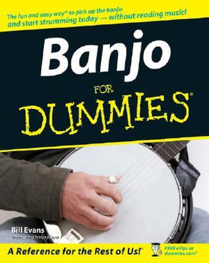 Banjo For Dummies With CDROM : For Dummies - Bill Evans