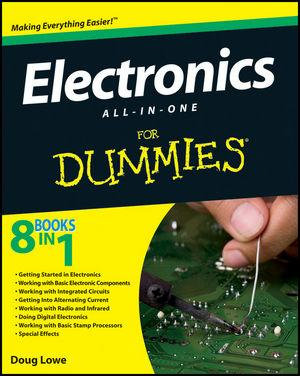 Electronics All-in-One Desk Reference for Dummies - Doug Lowe