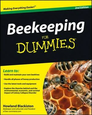 Beekeeping For Dummies : 2nd Edition - Howland Blackiston