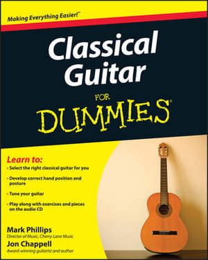 Classical Guitar For Dummies - Jon Chappell
