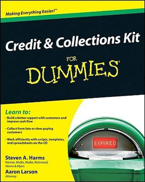 Credit and Collections Kit For Dummies Aaron Larson