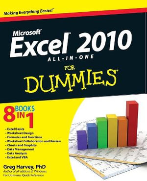 Excel 2010 All-In-One For Dummies : 8 books in 1 - Greg Harvey