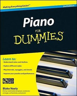 Piano For Dummies With CD, 2nd Edition : For Dummies - Blake Neely