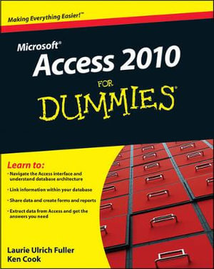 Access 2010 For Dummies - Laurie Ulrich-Fuller