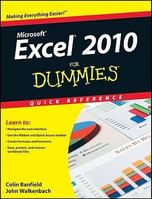 Excel 2010 For Dummies Quick Reference - Colin Banfield