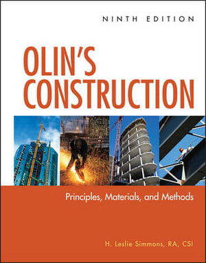 Olin's Construction : Principles, Materials, and Methods : 9th Revised Edition - H. Leslie Simmons