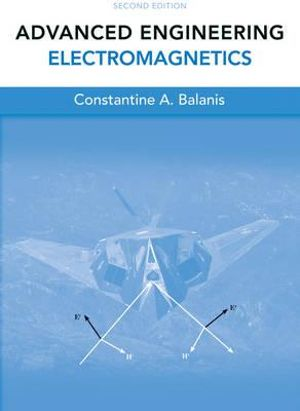 Advanced Engineering Electromagnetics Constantine A. Balanis