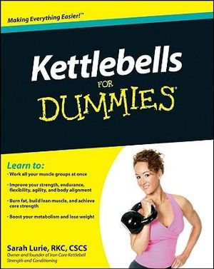 Kettlebells For Dummies - Sarah Lurie