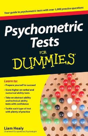 Psychometric Tests For Dummies - Liam Healy