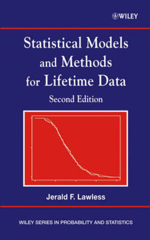 Statistical Models and Methods for Lifetime Data (Wiley Series in Probability and Statistics) Jerald F. Lawless