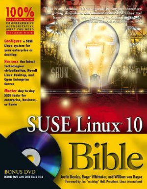 SUSE Linux10 Bible Justin Davies, Roger Whittaker and William von Hagen