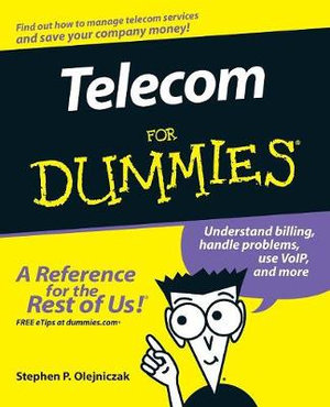 Telecom For Dummies - Stephen P. Olejniczak