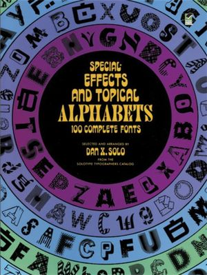 Special Effects and Topical Alphabets - Dan X. Solo
