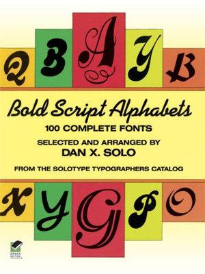 Bold Script Alphabets - Dan X. Solo