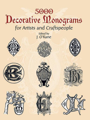 5000 Decorative Monograms for Artists and Craftspeople - J. O'Kane