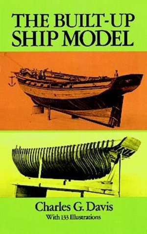 The Built-Up Ship Model - Charles G. Davis