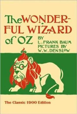 The Wonderful Wizard of Oz : Dover Children's Classics - L. Frank Baum
