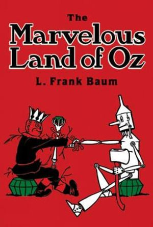The Marvelous Land of Oz - L. F. Baum