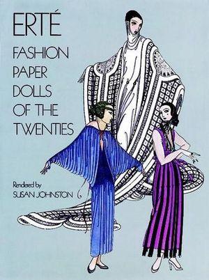 Erte Fashion Paper Dolls of the Twenties (Dover Paper Dolls) Erte, Paper Dolls and Paper Dolls for Grownups