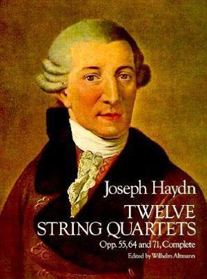 F.J. Haydn : Twelve String Quartets - Joseph Haydn