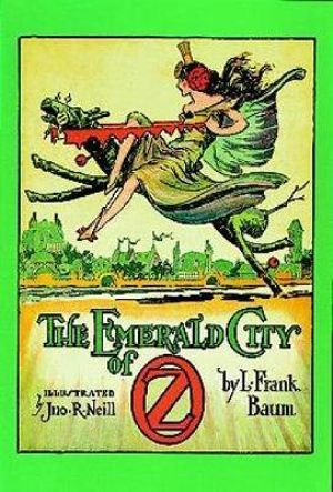 The Emerald City of Oz : Dover Children's Classics - L. F. Baum