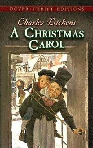 A Christmas Carol : Dover Thrift Editions - Charles Dickens
