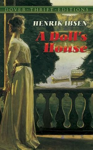 A Doll's House : Dover Thrift Editions - Henrik Ibsen