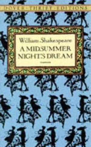 A Midsummer Night's Dream : Dover Thrift Editions - William Shakespeare
