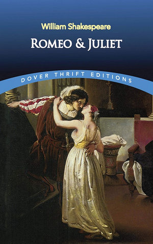 Romeo and Juliet : Dover Thrift Editions - William Shakespeare