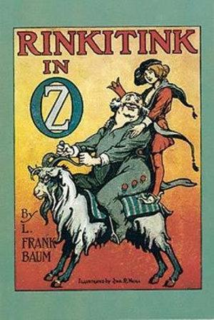 Rinkitink in Oz : Dover Children's Classics - L. F. Baum