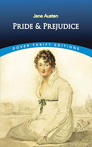 Pride and Prejudice : Dover Thrift Editions - Jane Austen