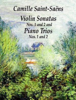 Saint-Saens Violin Sonatas No 1 & - Camille Saint-Saens