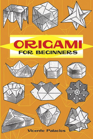 Origami for Beginners - Vincente Palacios