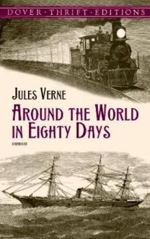 Around the World in Eighty Days (Dover Thrift Editions) Jules Verne