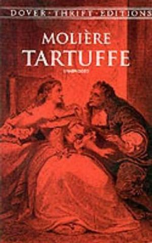 Tartuffe : Dover Thrift Editions - Moliere