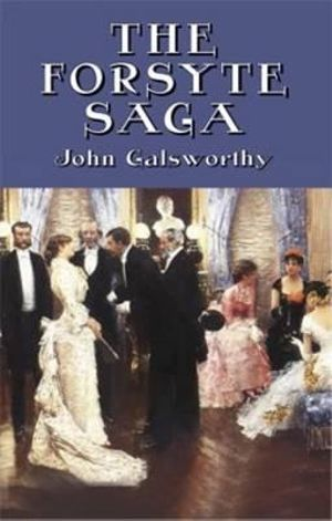 The Forsyte Saga - John Galsworthy