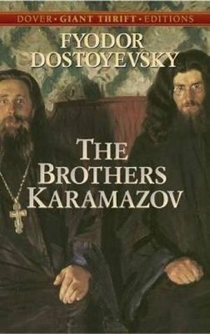 The Brothers Karamazov : Dover Giant Thrift Editions - Fyodor Dostoyevsky