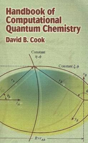 Handbook of computational quantum chemistry David B. Cook
