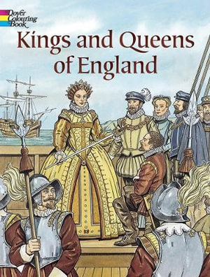 Booktopia Kings And Queens Of England Coloring Book