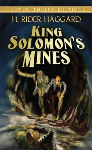 King Solomon's Mines : Dover Thrift Editions - H. Rider Haggard