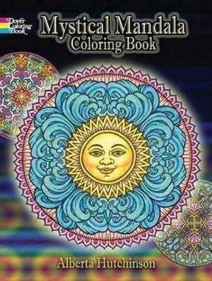 Mystical Mandala Coloring Book : Dover Design Coloring Books - Alberta Hutchinson