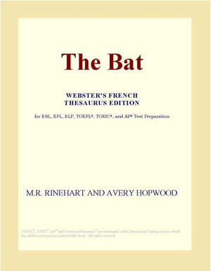 The Bat (Webster's French Thesaurus Edition) - Inc. ICON Group International