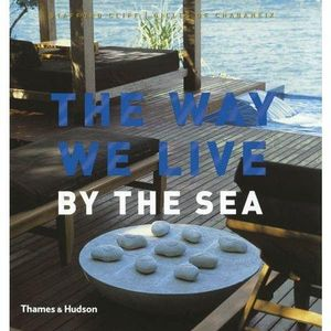 The Way We Live : By The Sea - Stafford Cliff