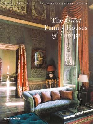 The Great Family Houses of Europe - Alexis Gregory