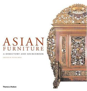 Asian Furniture : A Directory and Sourcebook - Peter Moss