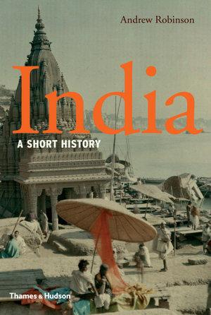 India : A Short History - Andrew Robinson