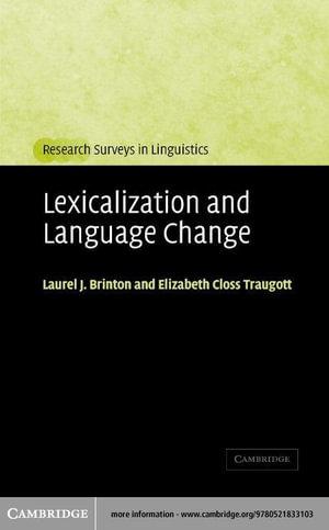 Lexicalization and Language Change - Laurel J. Brinton