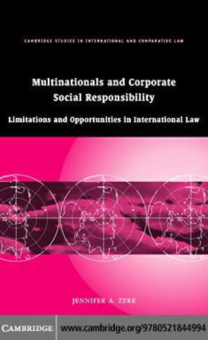 Multinationals and Corporate Social Responsibility Jennifer A. Zerk