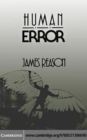 Human Error - James Reason