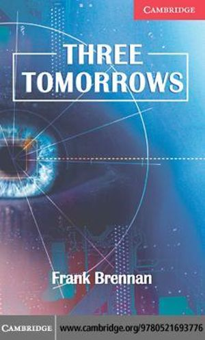 Three Tomorrows - Frank Brennan